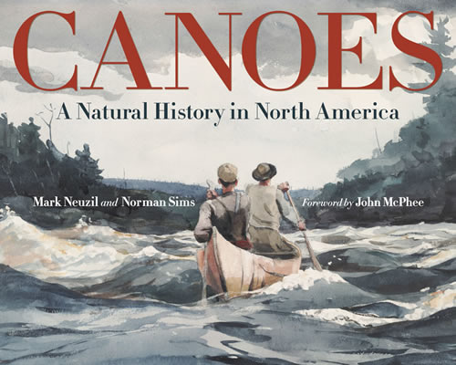 "Cover of ""Canoes - A Natural History in North America"""